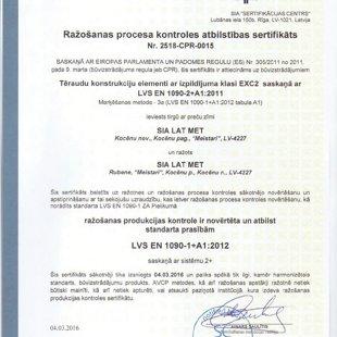 Ražošanas process ir sertificēts pēc EN 1090